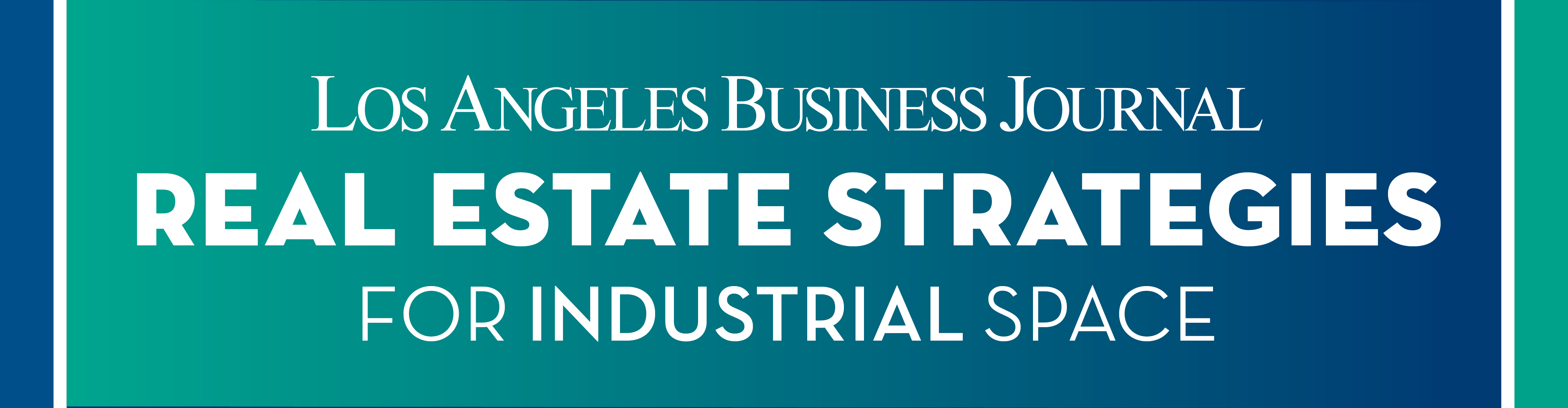 Los Angeles Business Journal Real Estate Strategies for Industrial Space Webinar Event Banner