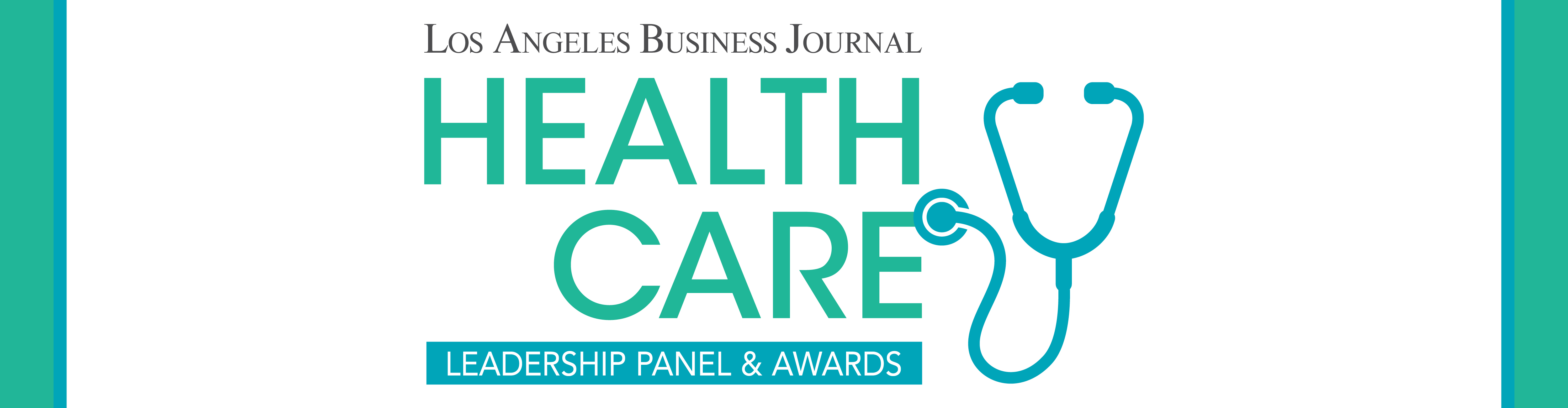 Los Angeles Business Journal Health Care Leadership Panel & Awards Event Banner