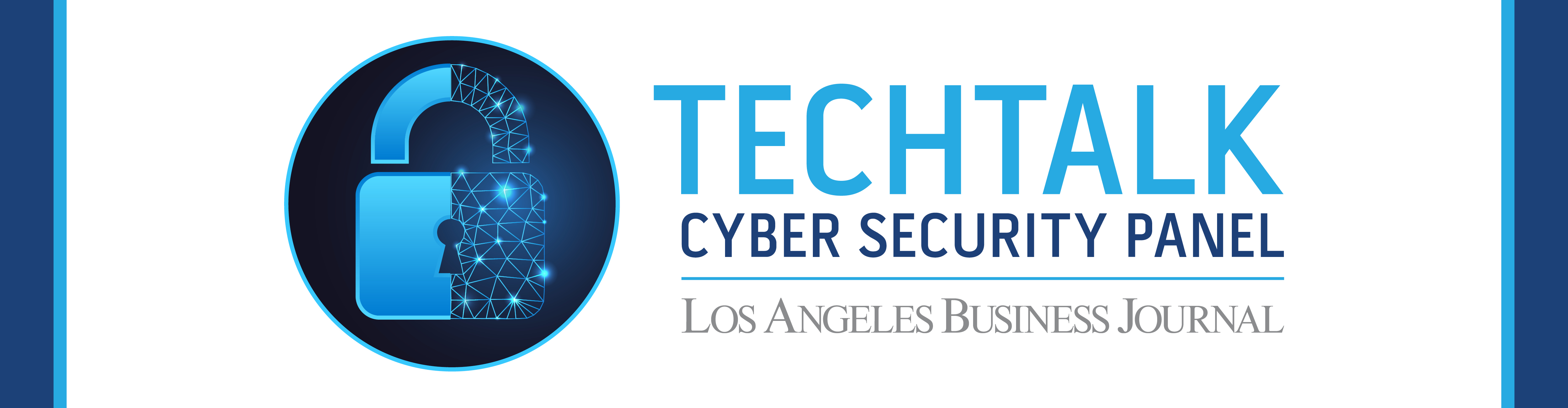 Los Angeles Business Journal TechTalk Cyber Security Event Banner