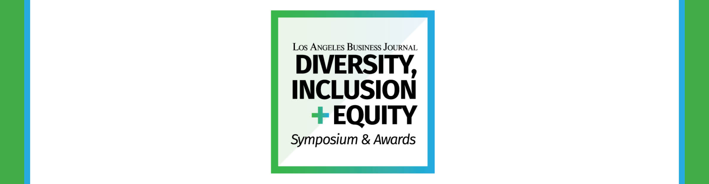 Diversity, Inclusion + Equity Awards Event Banner