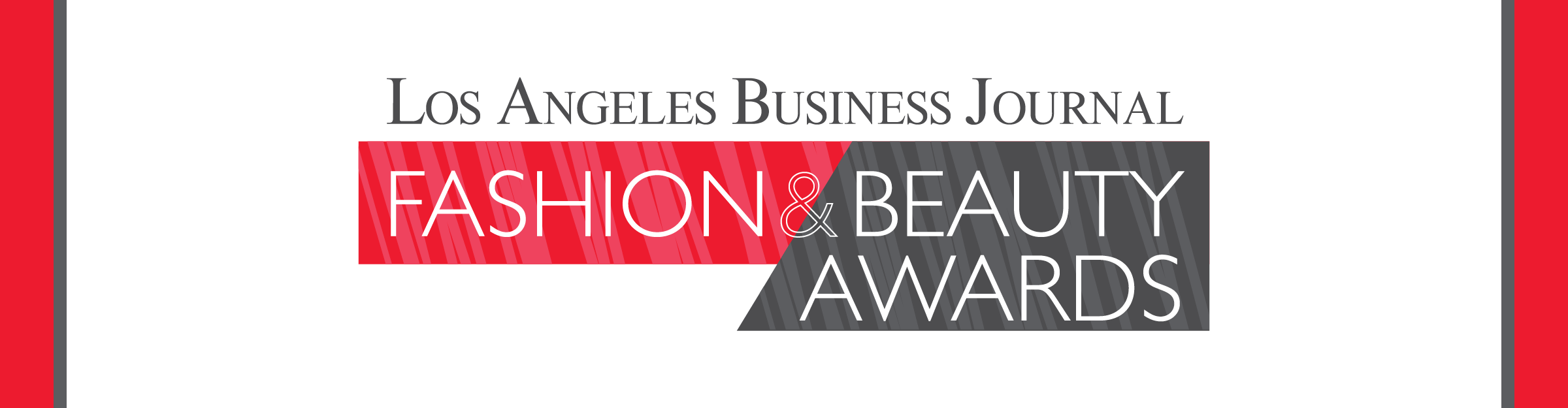 Los Angeles Business Journal Fashion & Beauty Awards Event Banner