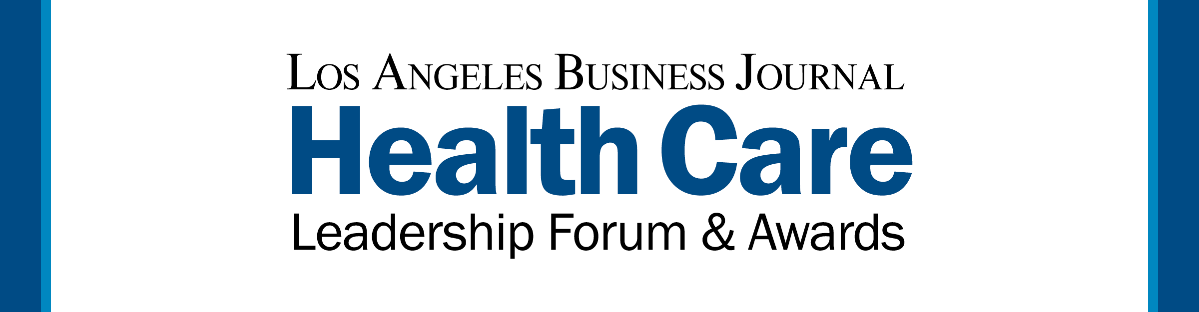 Los Angeles Business Journal Health Care Leadership Forum & Awards Event Banner