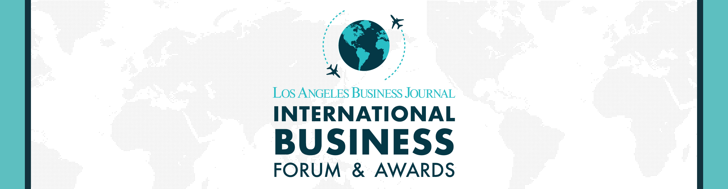 Los Angeles Business Journal International Business Forum and Awards Event Banner