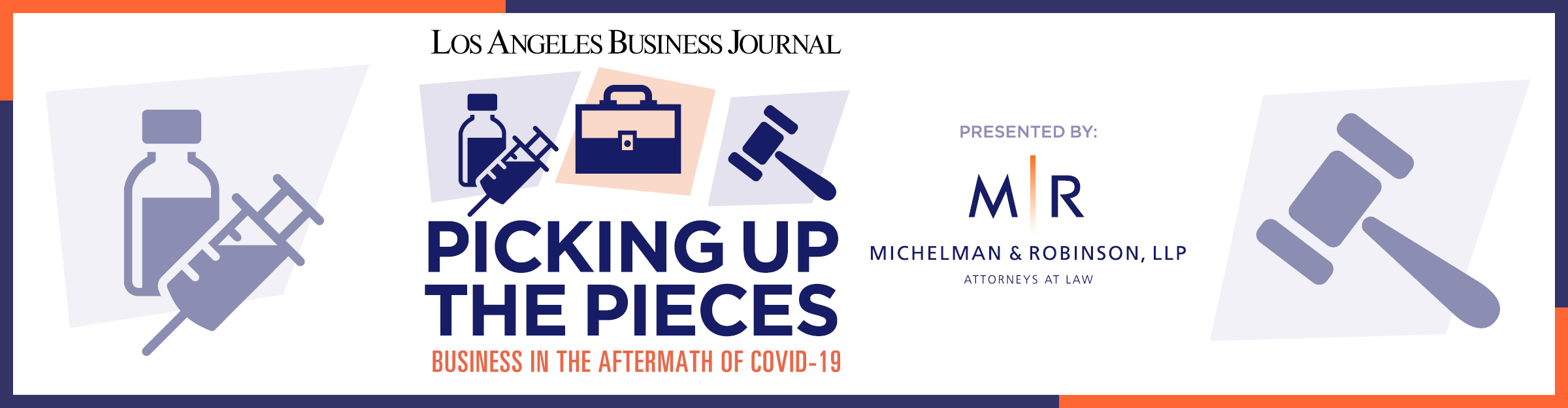 Los Angeles Business Journal Picking Up the Pieces: Business in the Aftermath of COVID-19 Event Banner